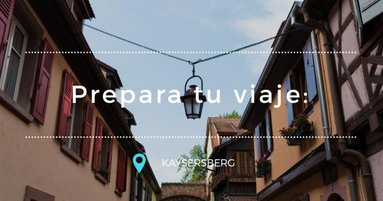 Prepara tu viaje: Kaysersberg