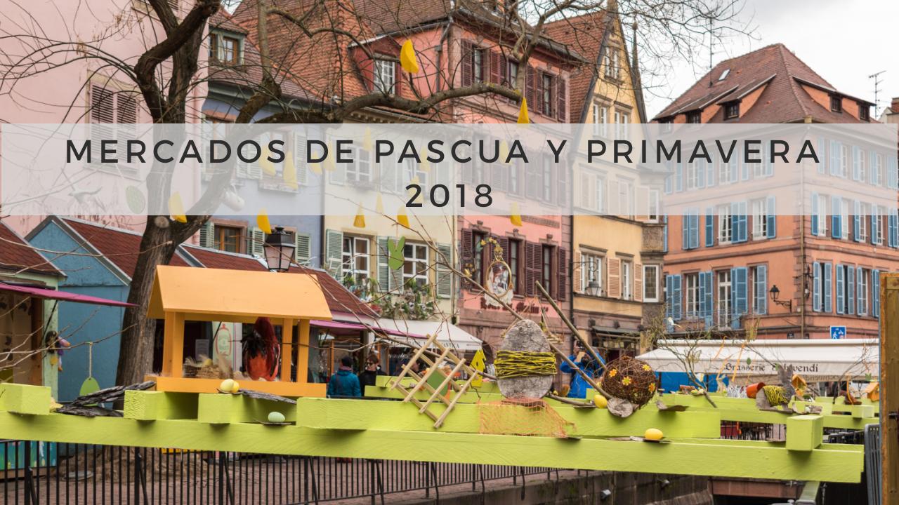 Mercado de Pascua y Primavera de Colmar