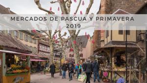 Mercado de Pascua y Primavera - Colmar @ Colmar | Gran Este | Francia