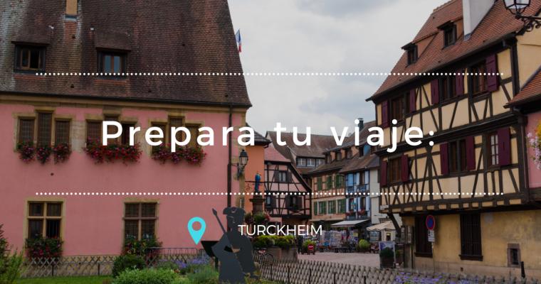 Prepara tu viaje: Turckheim