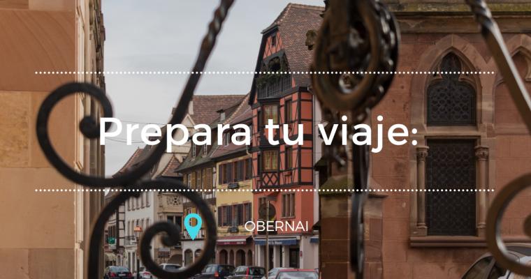 Prepara tu viaje: Obernai