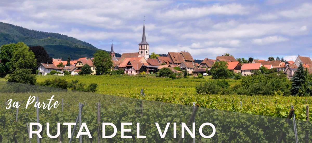Ruta del Vino (III) Châtenois-Marlenheim