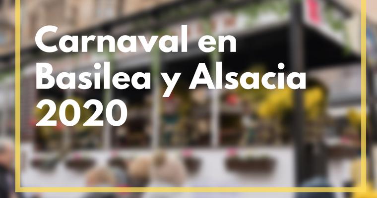 Carnaval en Alsacia y Basilea 2020