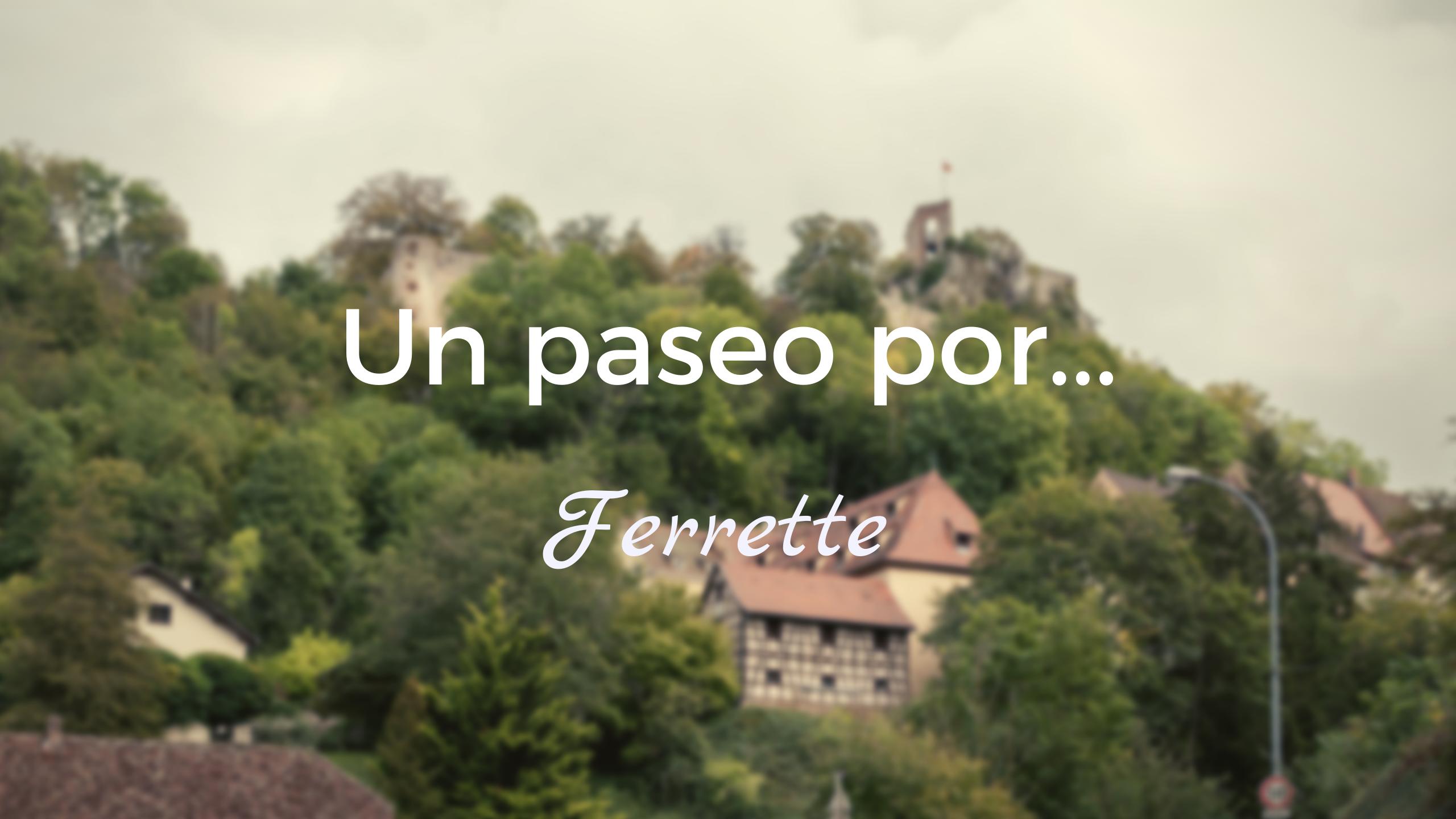 Ferrette y su castillo