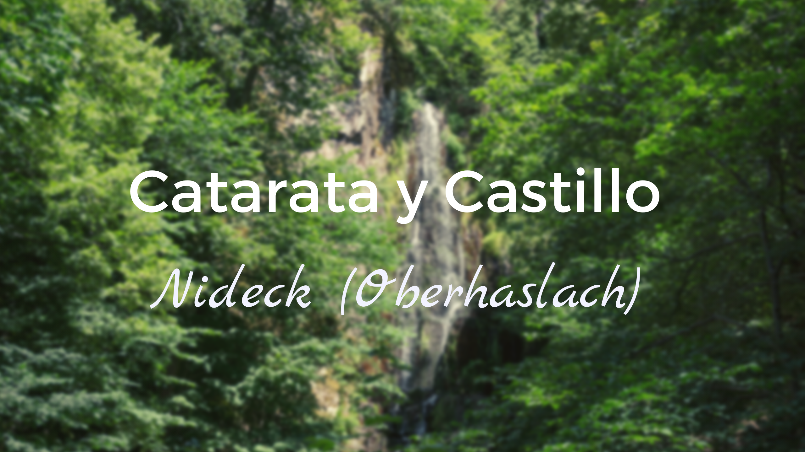 Cascada y Castillo de Nideck